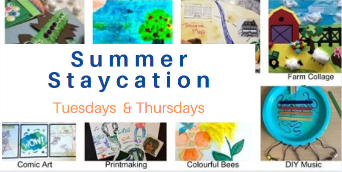 Staycation Activities Tuesdays and Thursdays