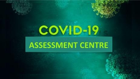 COVID-19 Assessment Centre E